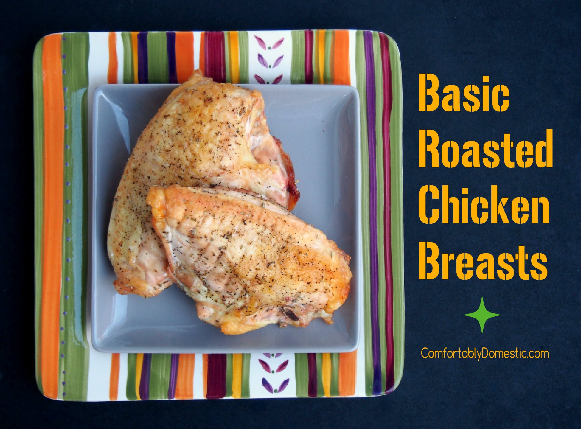 Roasted-Bone-In-Chicken-Breasts | ComfortablyDomestic.com