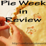 Pie Week in Review: All the Flaky Goodness in One Convenient Location