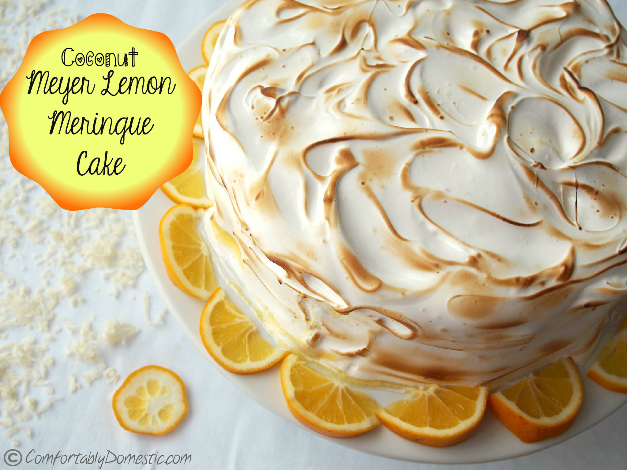 ... it Memorable: Coconut Meyer Lemon Meringue Cake - Comfortably Domestic
