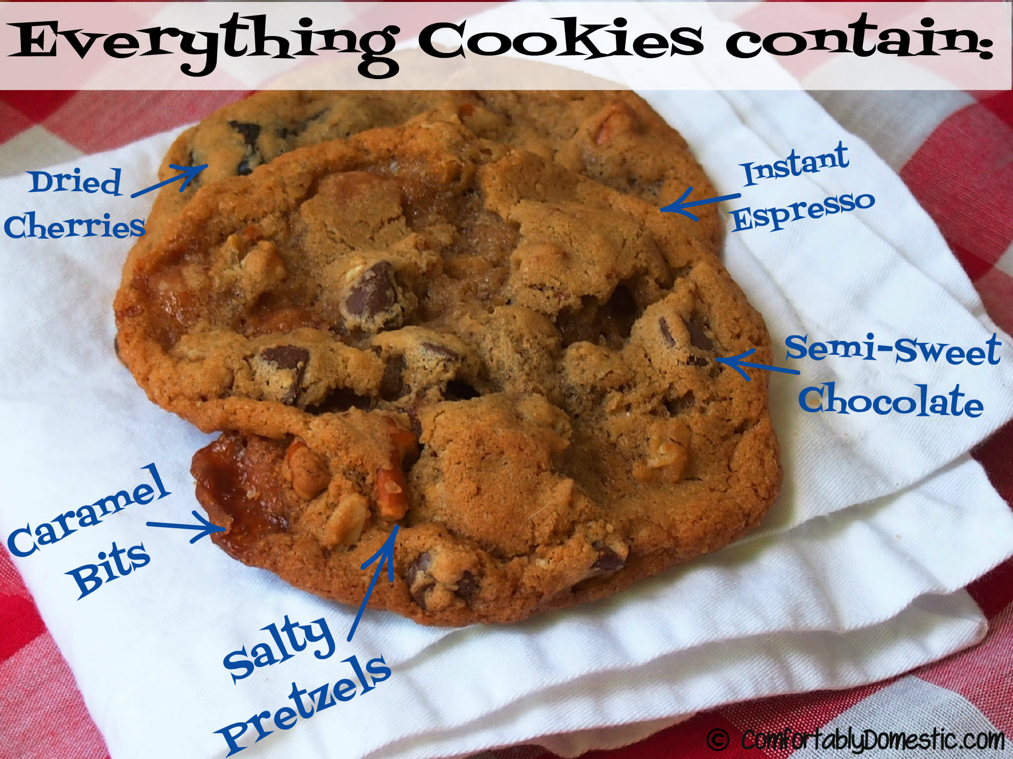 Everything But the Kitchen Sink Cookies fortably
