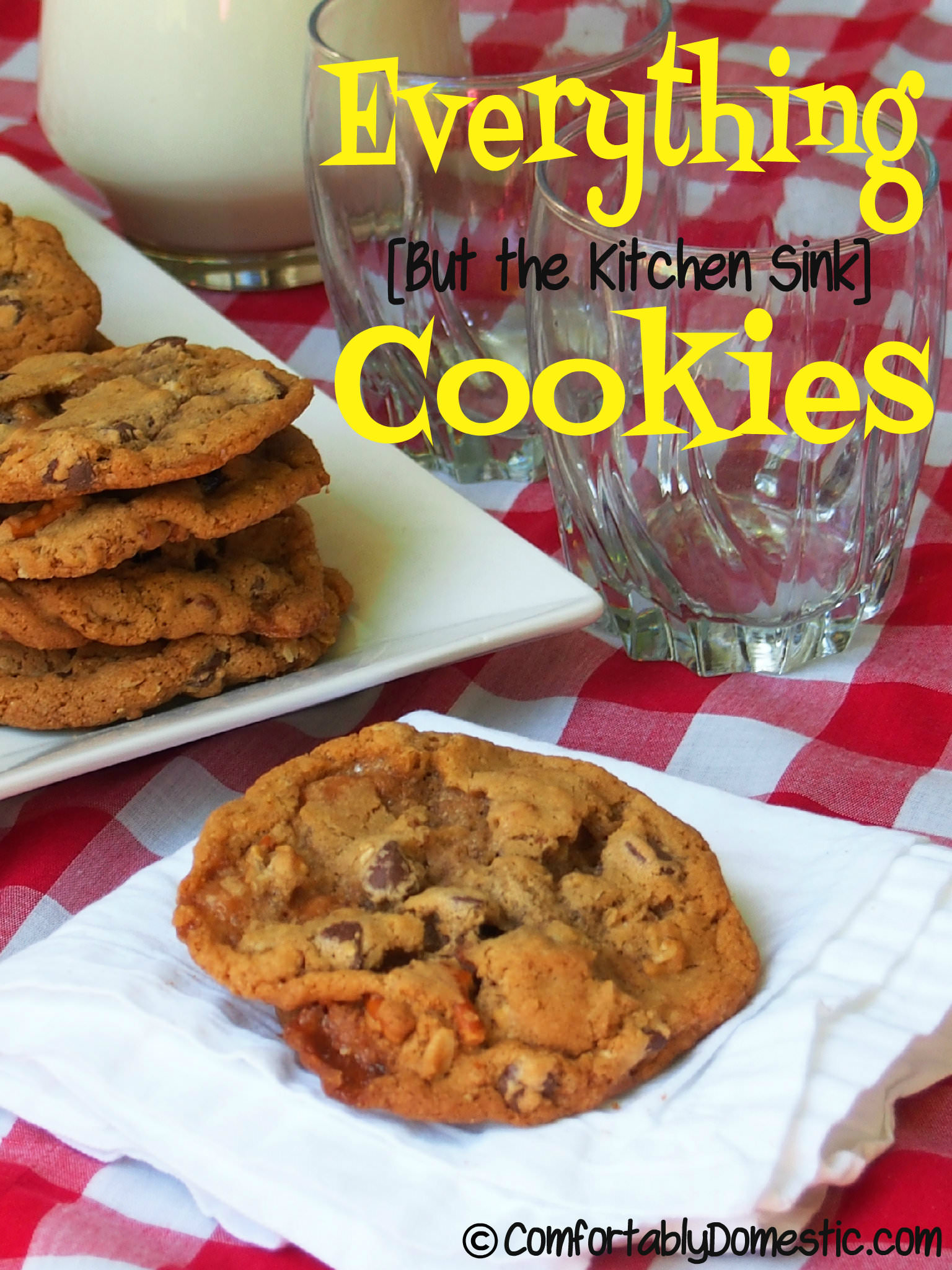 ... but the kitchen sink! Everything cookies contain semi sweet chocolate chips crushed salted pretzels dried cherries chewy & Everything (But the Kitchen Sink) Cookies - Comfortably Domestic