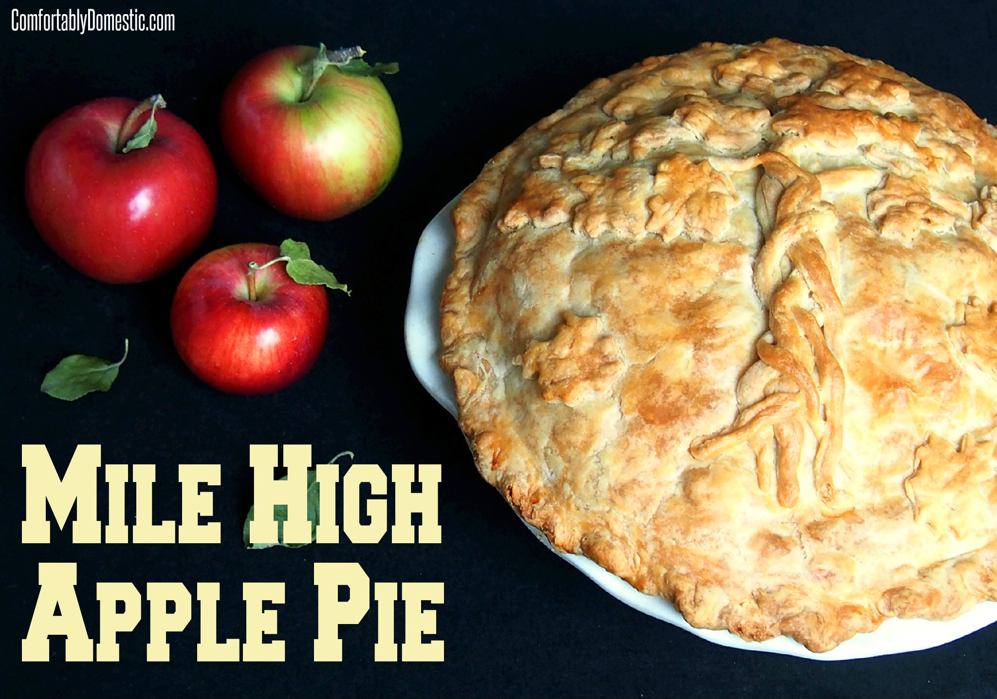 Mile high apple pie is a deep dish take on an American Classic Apple ...