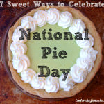 6 Sweet Ways to Celebrate National Pie Day