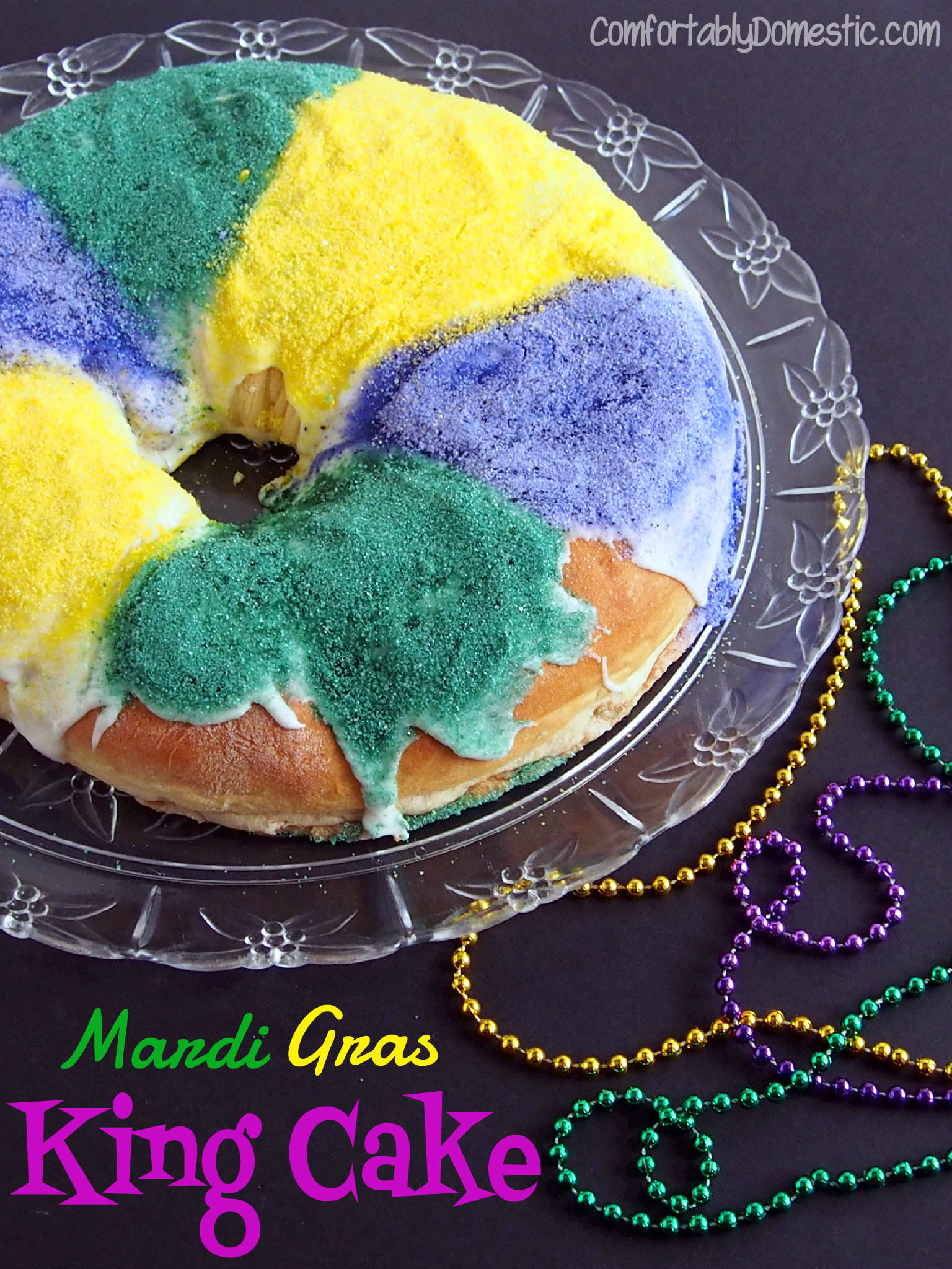 Epiphany - Mardi Gras King Cake with Cinnamon Cream Cheese Filling | ComfortablyDomestic.com