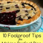 10 Foolproof Pie-Making Tips