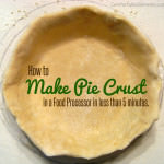 5-Minute Homemade Pie Crust {Food Processor Recipe}
