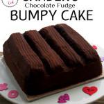 Bumpy Cake and Broken Hearts
