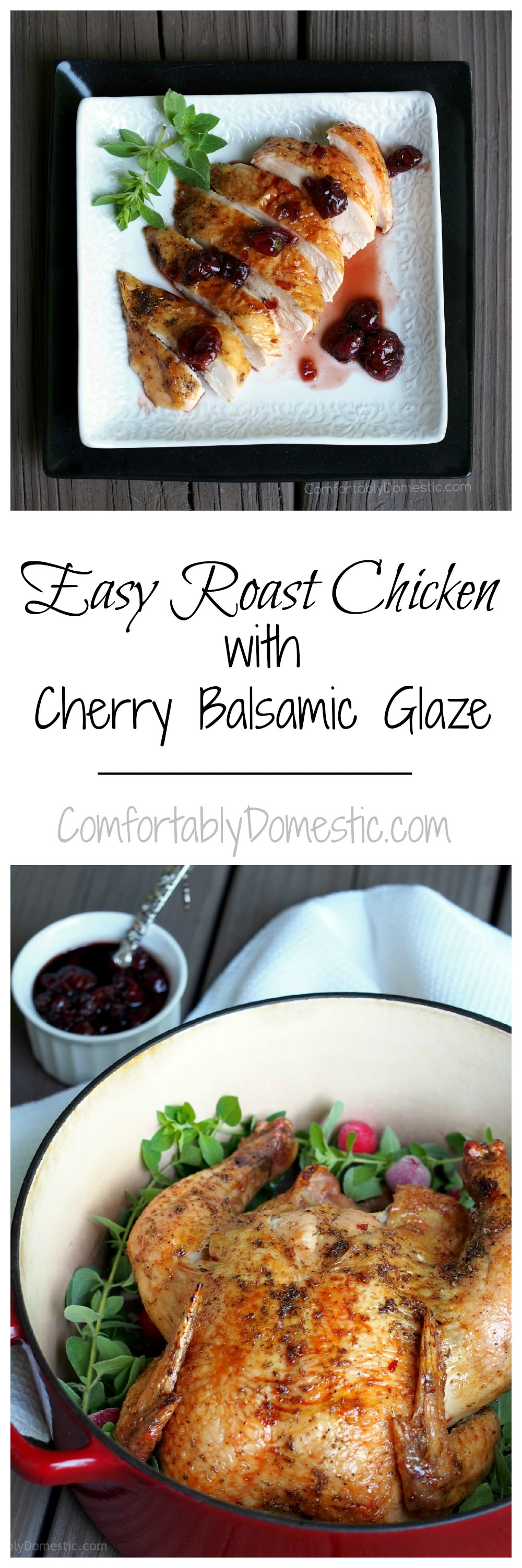 Easy-Roast-Chicken-with-Cherry-Balsamic-Glaze | ComfortablyDomestic.com