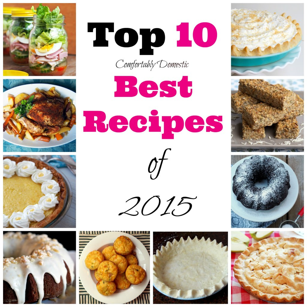 Top 10 best recipes of 2015 - All of the best, most delicious recipes of the year are featured here! | ComfortablyDomestic.com