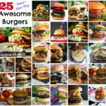 25 Awesome Burgers for Burger Month