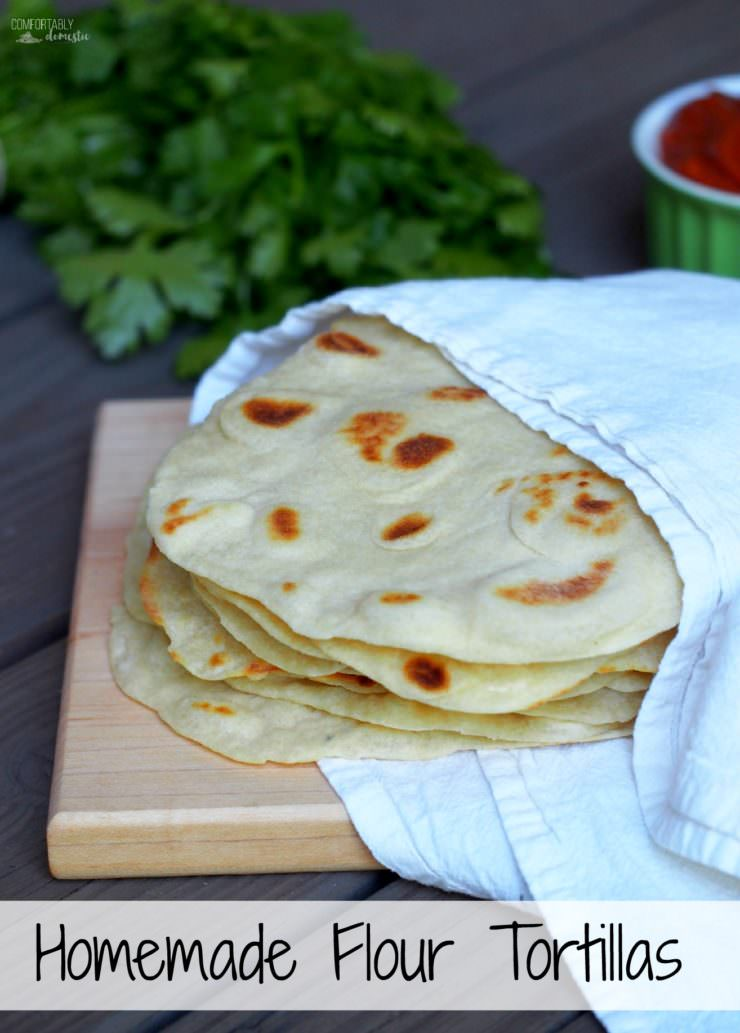 Homemade-flour-tortillas-are-so-incredibly-soft-delicious-and-authentic that you'll wonder how you ever lived without them in your life.