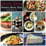Weekly Menu Plan Week 5 includes a fresh asparagus pesto pasta, crispy black bean burgers, some fabulously healthy loaded sweet potatoes, Greek Turkey Sliders, Cajun sausage and cauliflower rice, lemon cheesecake, and no bake cheesecake parfaits.