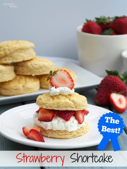 The-Best-Strawberry-Shortcake layers lightly sweetened whipped cream between sweet and buttery biscuits, and top it with sweet, ripe strawberries for a classic summer time dessert.
