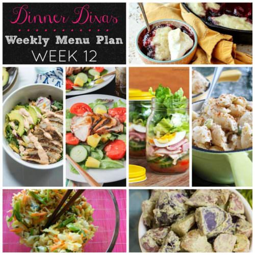 Weekly-Menu-Plan Week 12 is all about fresh ingredients coming together into hearty summer salads for dinner.
